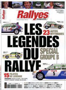 Rallyes magazine - hors série - Les légendes du rallyes - spécial Groupe B