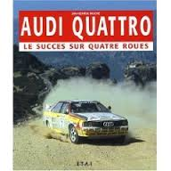 Audi quattro - le succès sur quattres roues
